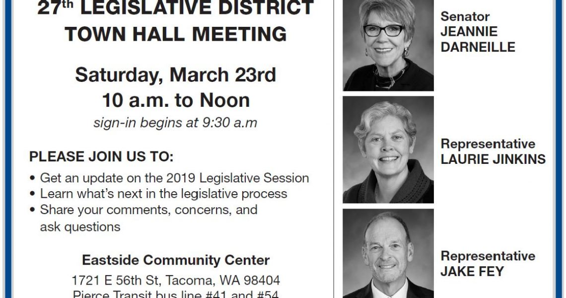 Text: TOWN HALL MEETING. Saturday, February 20, 10 a.m. to Noon. Sign-in begins at 9:30 a.m. PLEASE JOIN US TO: Get an update on the 2016 Legislative Session, learn what's next in the legislative process, share your comments, concerns and ask questions. The Evergreen State College-Tacoma Campus, 1210 6th Avenue, Tacoma, WA 98405. Pierce Transit bus line #1. Photos with titles displayed along the right side of the image: Senator Jeannie Darneille, Representative Laurie Jinkins, Representative Jake Fey