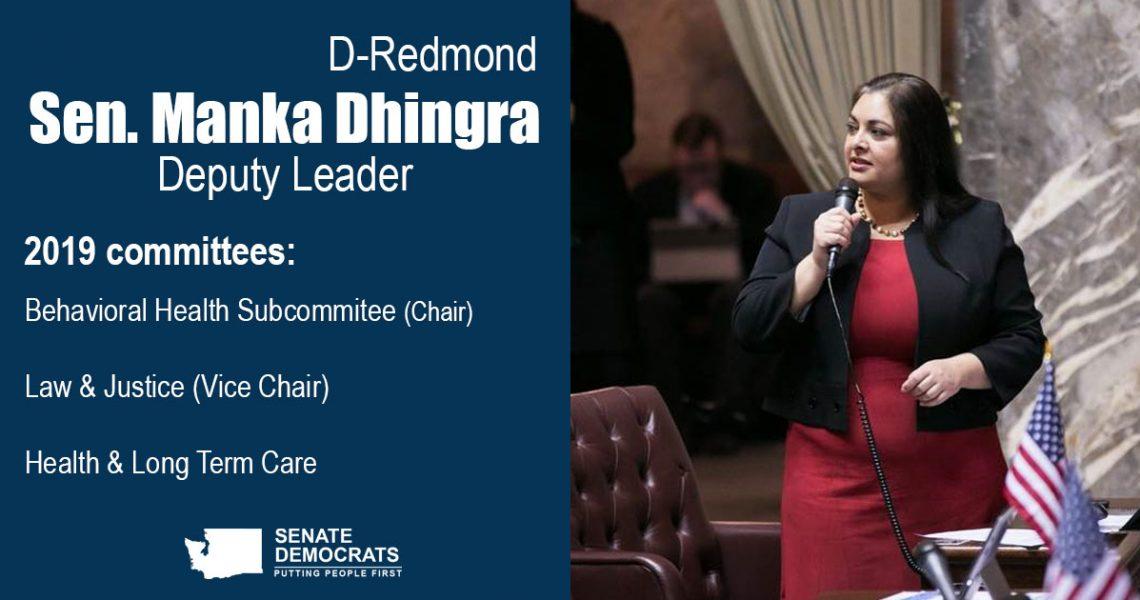 Dhingra named Deputy Majority Leader, Chair of Behavioral Health Sub-Committee
