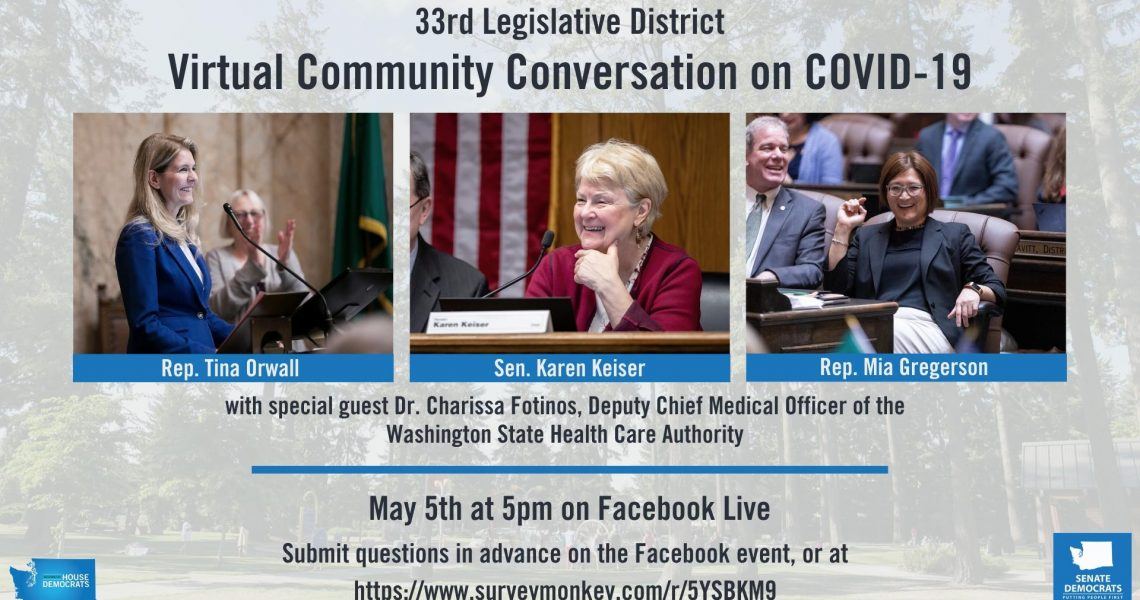 Media Advisory: 33rd District Legislative Delegation Joined by WA Health Care Authority Official for Facebook Live Community Conversation on the COVID-19 Pandemic