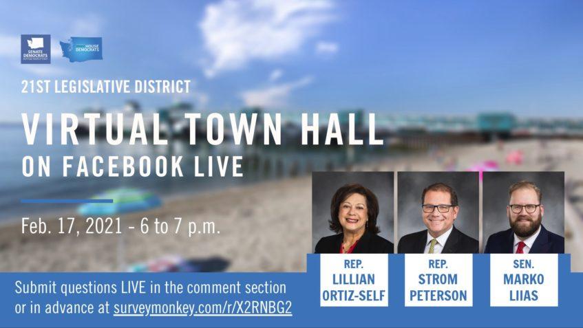WA 21st Legislative District Town Hall graphic: Virtual Town Hall on Facebook LIve Feb 17, 2021, 6-7 p.m.