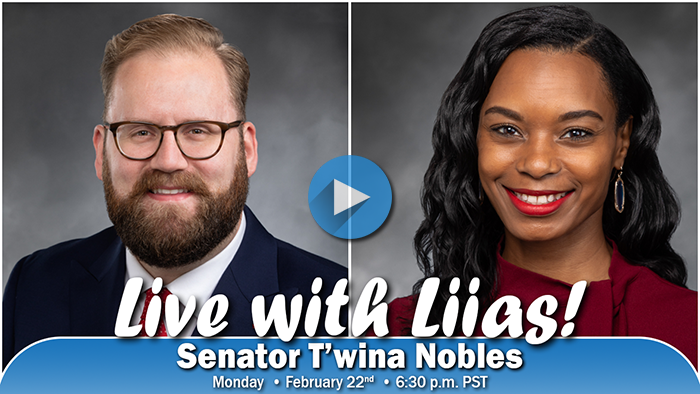 Offiial portraits of Sens. Marko Liias and T'wina Nobles, graphic promting Live With Liias, Monday, 2/22 at 6:30 p.m.