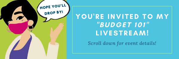 "E-news: TONIGHT - ""Budget 101"" Livestream at 6:30pm!"
