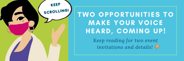E-news: Two opportunities to make your voice heard!