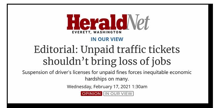 Everett Herald Headline: Editorial: Unpaid traffic tickets shouldn't bring loss of jobs